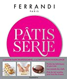 Pâtisserie - Ecole Ferrandi (CUISINE) - Format Kindle - 34,99 €