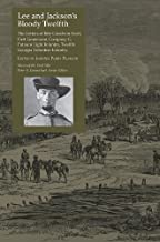 Lee and Jackson's Bloody Twelfth: The Letters of Irby Goodwin Scott, First Lieutenant, Company G, Putnam Light Infantry, Twelfth Georgia Volunteer Infantry (Voices Of The Civil War)