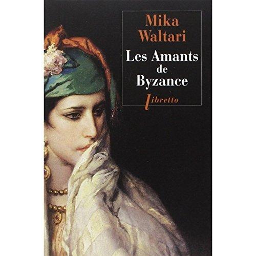 Les Amants de Byzance :