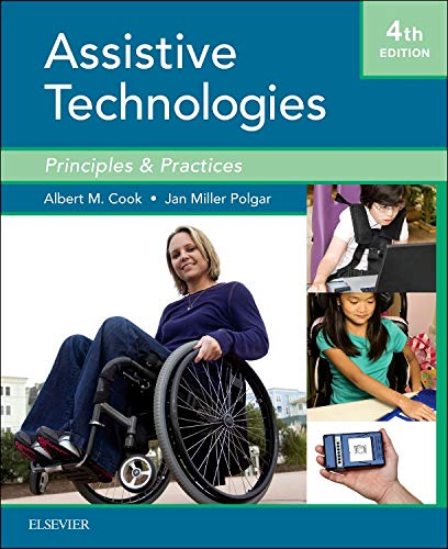 Cook And Husseys Assistive Technologies Principles And Practice 3e