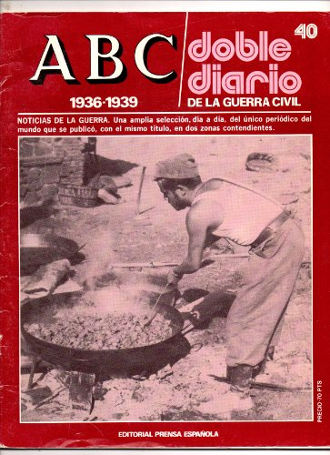 ABC DOBLE DIARIO DE LA GUERRA CIVIL 1936 1939 TOMO II