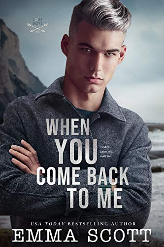 When You Come Back to Me (Lost Boys Book 2)