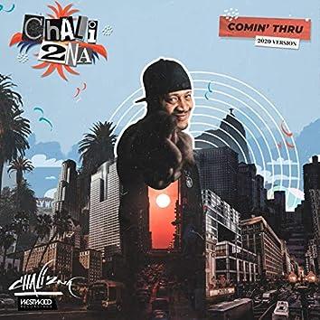 Comin' Thru (2020 Version)