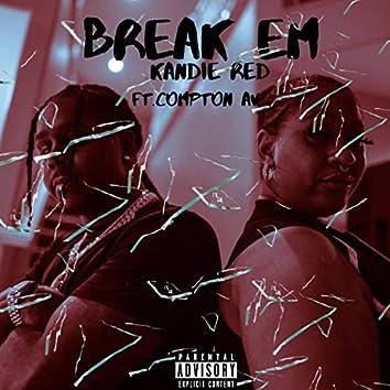 Break EM (feat. Compton AV)