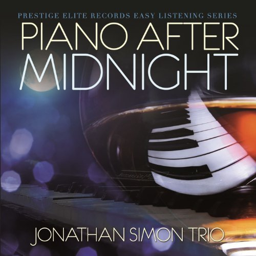 Piano After Midnight by Jonathan Simon Trio
