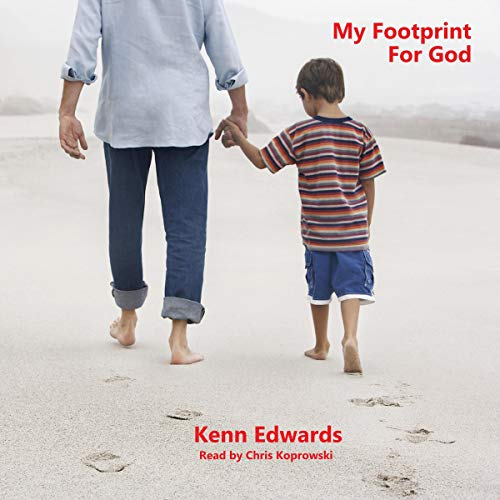 My Footprint for God Audiobook By Kenn Edwards cover art