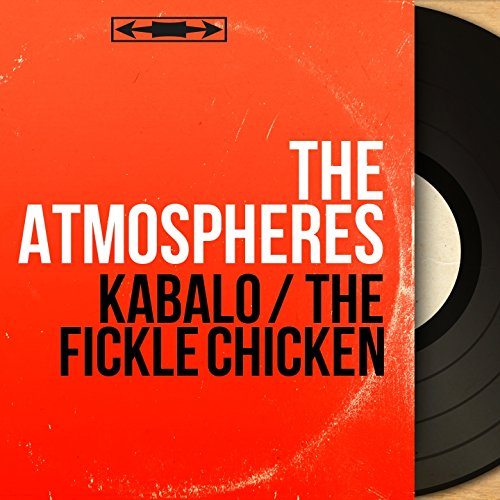 Kabalo / The Fickle Chicken (Mono Version)