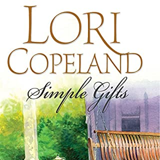 Simple Gifts                   By:                                                                                                                                 Lori Copeland                               Narrated by:                                                                                                                                 Devon O'Day                      Length: 9 hrs and 16 mins     25 ratings     Overall 3.9
