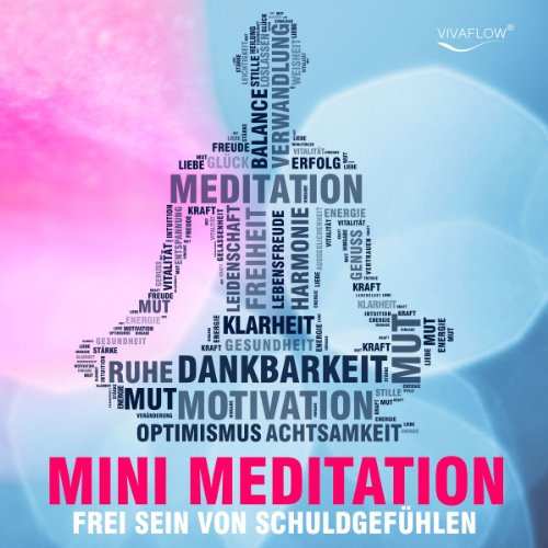 Frei sein mit Mini Meditation Titelbild