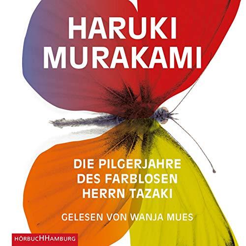 Die Pilgerjahre des farblosen Herrn Tazaki: 7 CDs