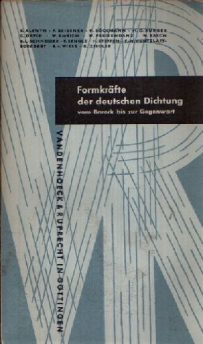 Formkräfte der deutschen Dichtung vom Barock bis zur Gegenwart