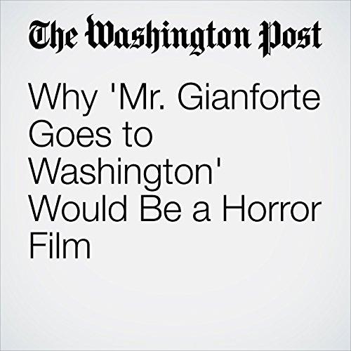 Why 'Mr. Gianforte Goes to Washington' Would Be a Horror Film copertina