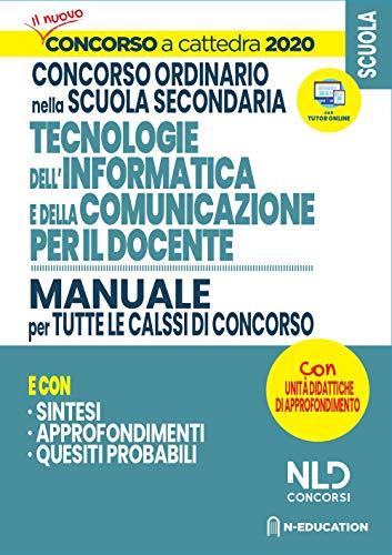 Concorso Scuola 2020. Manuale di Informatica per il docente per tutte le classi di concorso