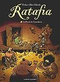 Ratafia - Tome 07 - Un besoin de consolation