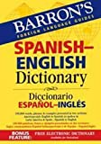 Barron's Foreign Language Guides Spanish-English Dictionary (Barron's Bilingual Dictionaries)