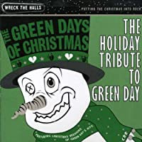 Holiday Tribute Green Day: Green Day's of
