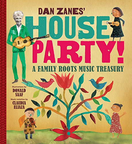 Dan Zanes' House Party!: A Family Roots Music Treasury