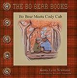 BO BEAR MEETS CODY CUB (THE BO BEAR BOOKS Book 2) (English Edition)