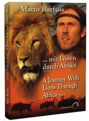 Mit Löwen durch Afrika - Teil 1