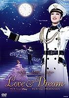 星組梅田芸術劇場公演 北翔海莉 Dramatic Revue『LOVE & DREAM』— I. Sings Disney/ II. Sings TAKARAZUKA— [DVD]