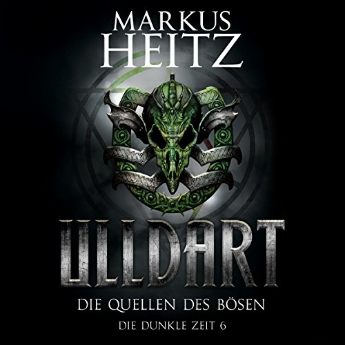 Die Quellen des Bösen     Ulldart - Die Dunkle Zeit 6              By:                                                                                                                                 Markus Heitz                               Narrated by:                                                                                                                                 Johannes Steck                      Length: 26 hrs and 4 mins     1 rating     Overall 5.0