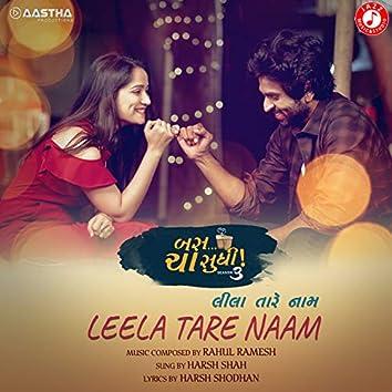 Leela Tare Naam - Single