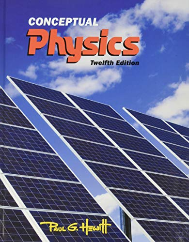 Compare Textbook Prices for Conceptual Physics 12 Edition ISBN 9780321909107 by Hewitt, Paul