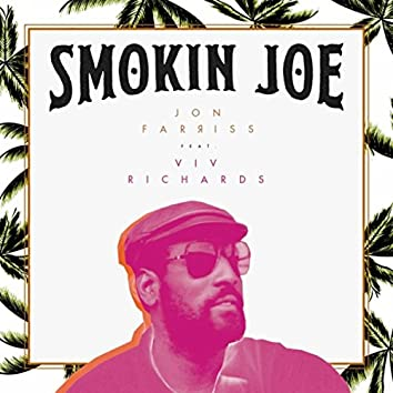 Smokin Joe (feat. Viv Richards)