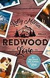 Redwood Love ? Es beginnt mit einem Kuss (Redwood-Reihe, Band 2) - Kelly Moran
