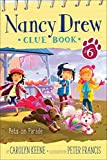 Pets on Parade (6) (Nancy Drew Clue Book)
