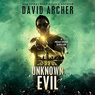 Unknown Evil - A Noah Wolf Thriller                   By:                                                                                                                                 David Archer                               Narrated by:                                                                                                                                 Adam Verner                      Length: 7 hrs and 36 mins     1 rating     Overall 5.0