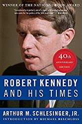 Book Review: Robert Kennedy and His Times: 40th Anniversary Edition