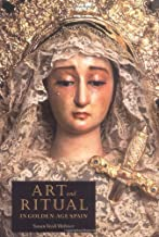 Art and Ritual in Golden-Age Spain