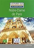 Notre-Dame de Paris. Livello B1. Con CD-Audio (Lectures CLE en français facile)