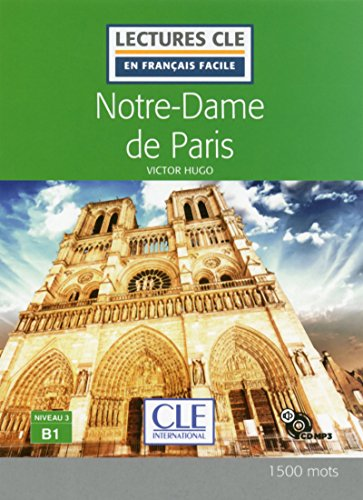 Notre-Dame de Paris - Niveau 3/B1 - Lecture CLE en français facile Livre + CD [Lingua francese]