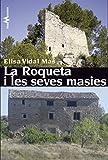 La Roqueta i les seves masies (Catalan Edition)