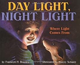 Day Light, Night Light: Where Light Comes From (Let's-Read-and-Find-Out Science 2)