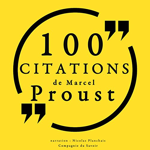 100 citations de Marcel Proust                   By:                                                                                                                                 Marcel Proust                               Narrated by:                                                                                                                                 Nicolas Planchais                      Length: 30 mins     Not rated yet     Overall 0.0