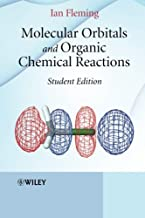 Molecular Orbitals and Organic Chemical Reactions by Ian Fleming (2009-12-21)