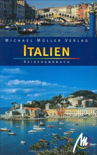 Italien: Reisehandbuch mit vielen praktischen Tipps