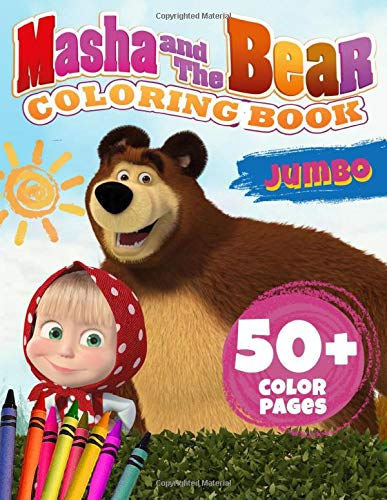 Masha And The Bear Coloring Book: Kids Coloring Books With Exclusive Masha And The Bear Coloring Pages. Great For Relaxation And Creativity