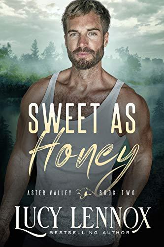 Sweet as Honey: An Aster Valley Nov…