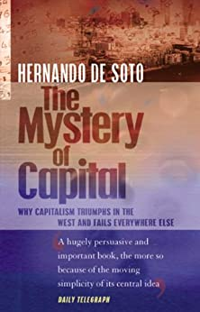 The Mystery Of Capital by [Hernando De Soto]
