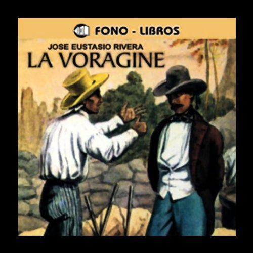 La Voragine [The Vortex] audiobook cover art