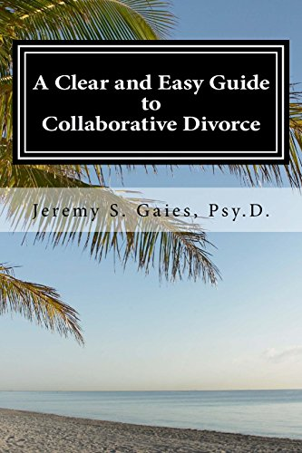 A Clear and Easy Guide to Collaborative Divorce