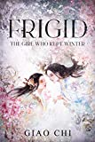 Frigid: The Winter Epic #2 (English Edition)