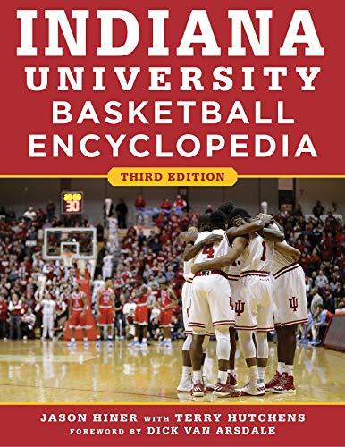 Indiana University Basketball Encyclopedia (English Edition)