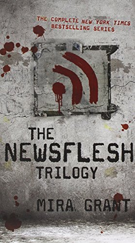 Newsflesh Trilogy (Boxed Set)
