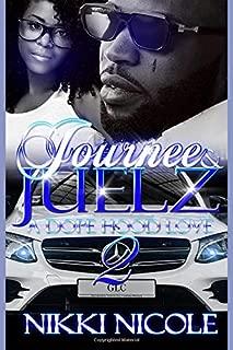 Journee & Juelz 2: A Dope Hood Love (Volume 2)