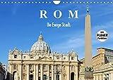 Rom - Die Ewige Stadt (Wandkalender 2022 DIN A4 quer)